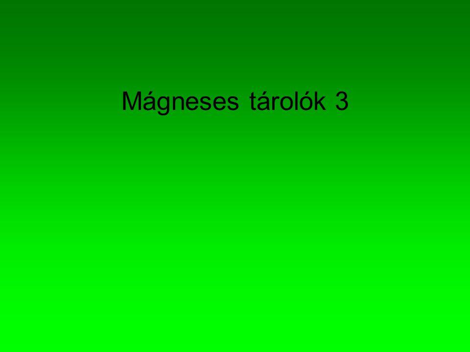 Mágneses tárolók 3