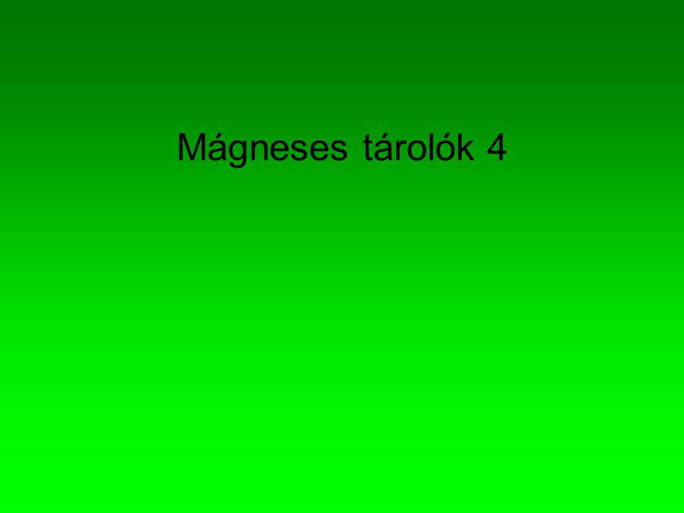 Mágneses tárolók 4
