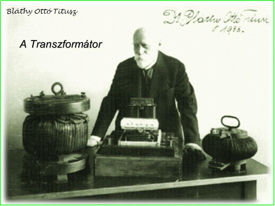 A Transzformátor Bláthy Ottó Titusz
