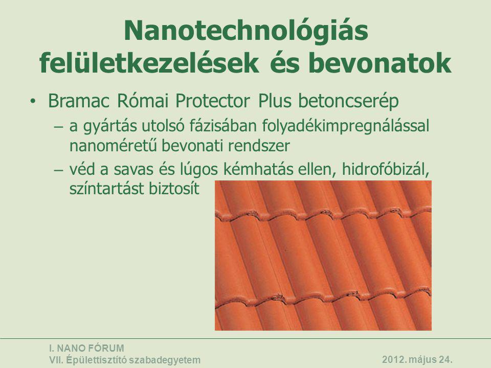 Nanotechnológiás felületkezelések és bevonatok • Bramac Római Protector Plus betoncserép – a gyártás utolsó fázisában folyadékimpregnálással nanoméret