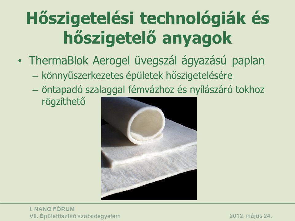 Hőszigetelési technológiák és hőszigetelő anyagok • ThermaBlok Aerogel üvegszál ágyazású paplan – könnyűszerkezetes épületek hőszigetelésére – öntapad