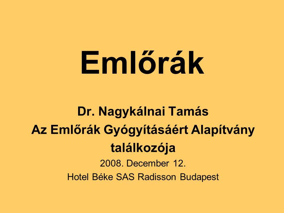 Emlőrák Dr. Nagykálnai Tamás Az Emlőrák Gyógyításáért Alapítvány találkozója 2008. December 12. Hotel Béke SAS Radisson Budapest