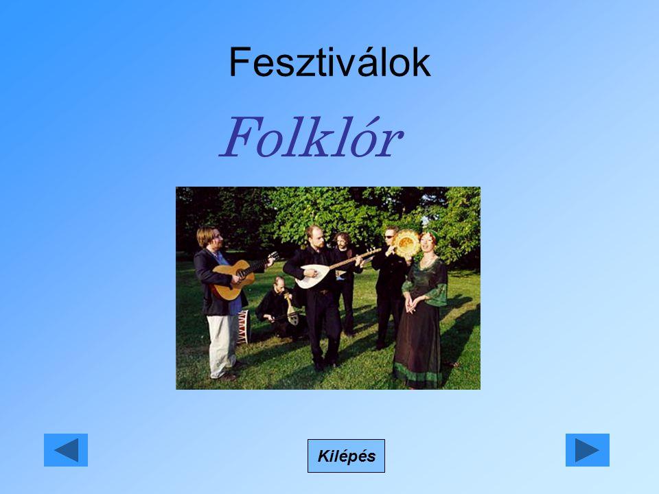 Fesztiválok Folklór Kilépés