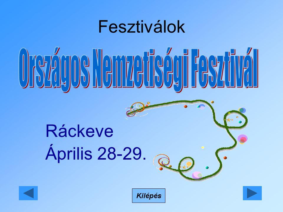 Fesztiválok Ráckeve Április 28-29. Kilépés