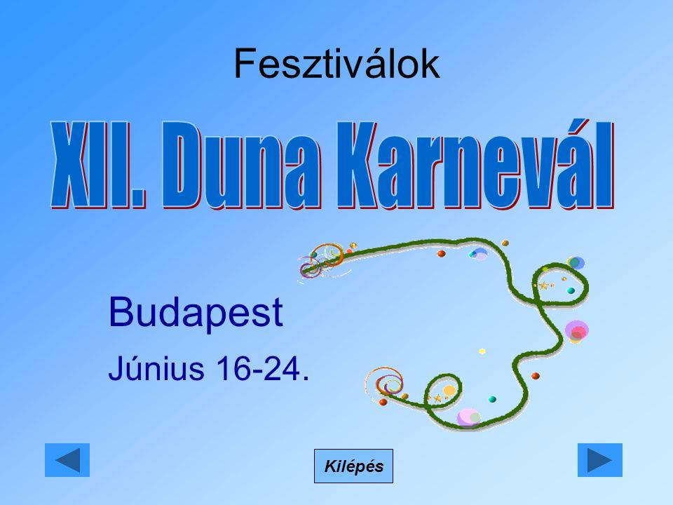 Fesztiválok Kilépés Budapest Június 16-24.