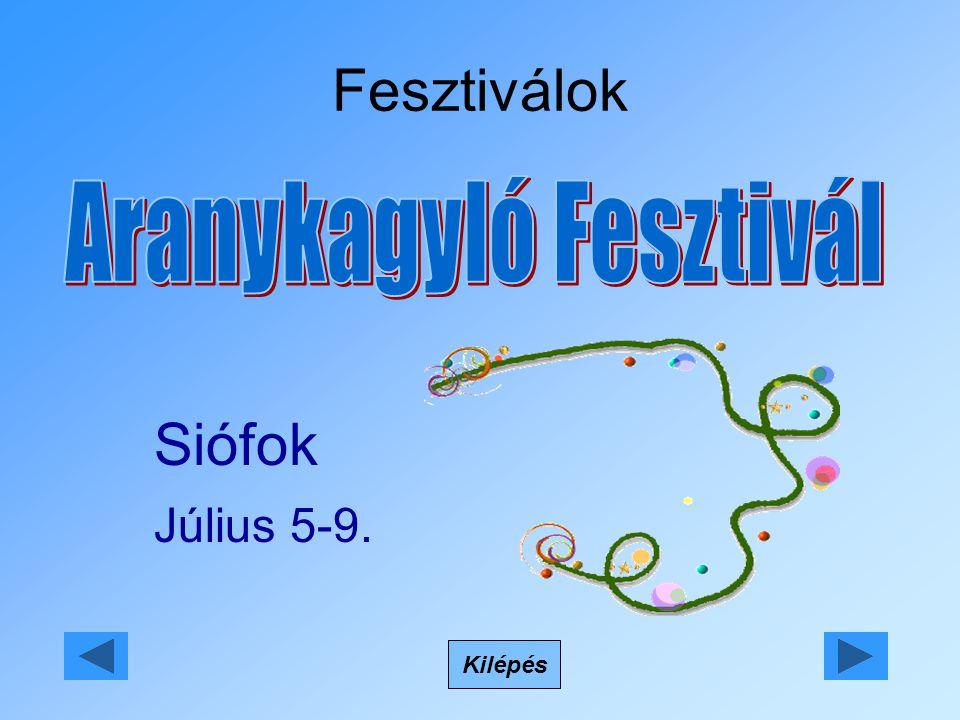 Fesztiválok Kilépés Siófok Július 5-9.