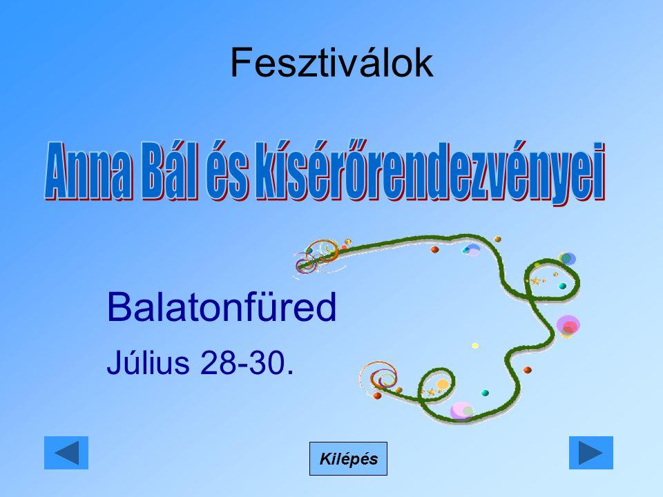 Fesztiválok Kilépés Balatonfüred Július 28-30.