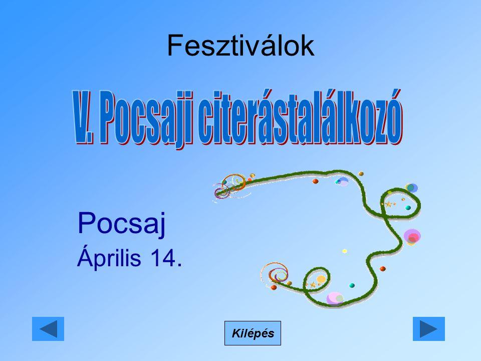 Fesztiválok Kilépés Pocsaj Április 14.