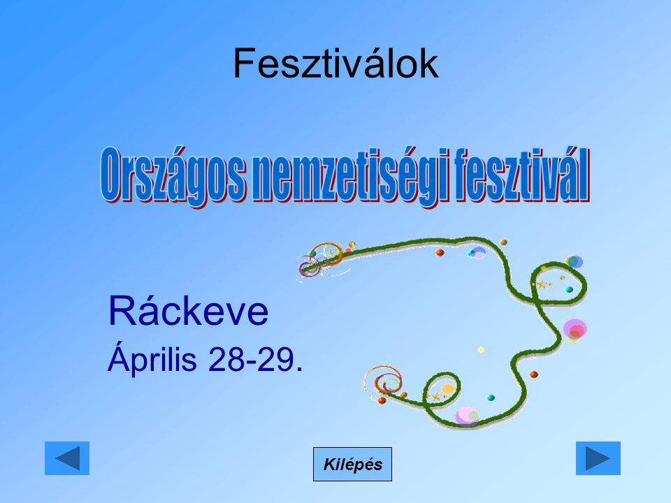 Fesztiválok Kilépés Ráckeve Április 28-29.