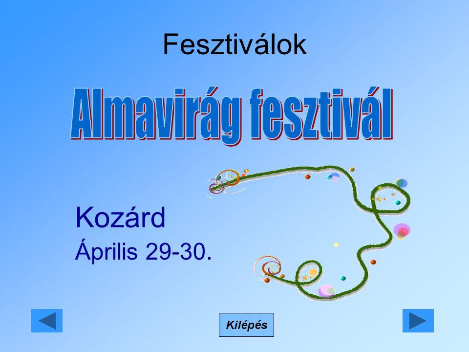 Fesztiválok Kilépés Kozárd Április 29-30.