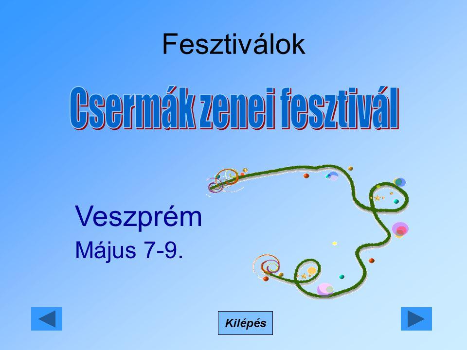 Fesztiválok Kilépés Veszprém Május 7-9.