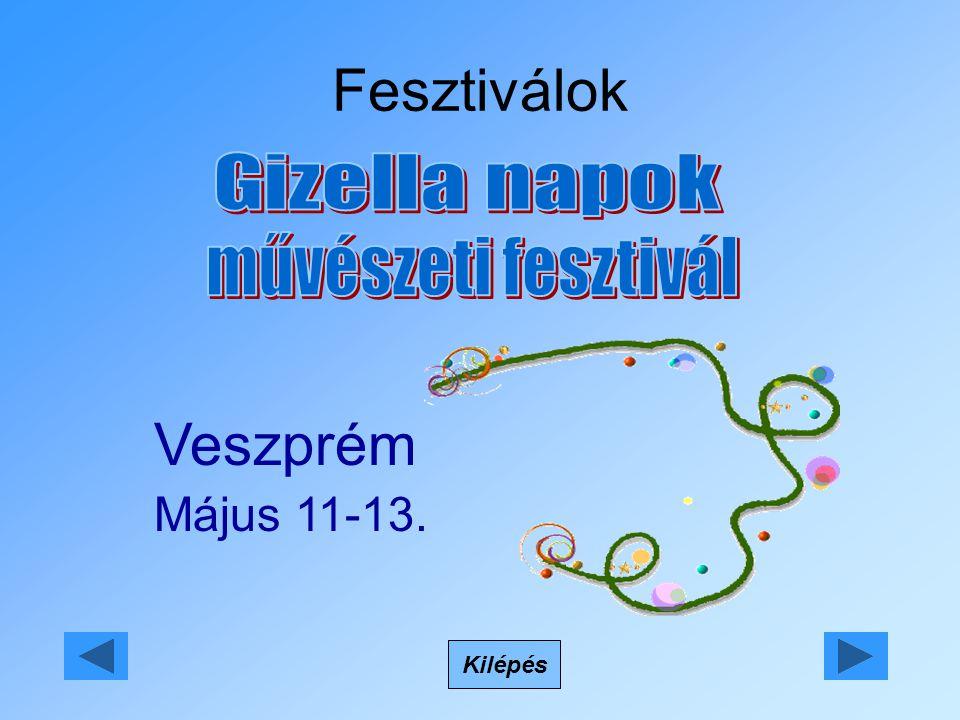 Fesztiválok Kilépés Veszprém Május 11-13.