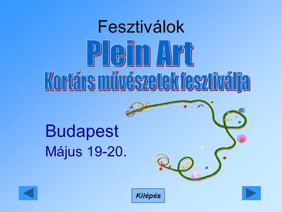 Fesztiválok Kilépés Budapest Május 19-20.