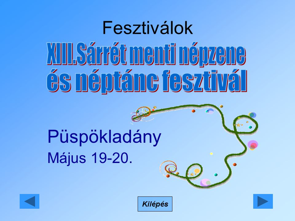 Fesztiválok Kilépés Püspökladány Május 19-20.
