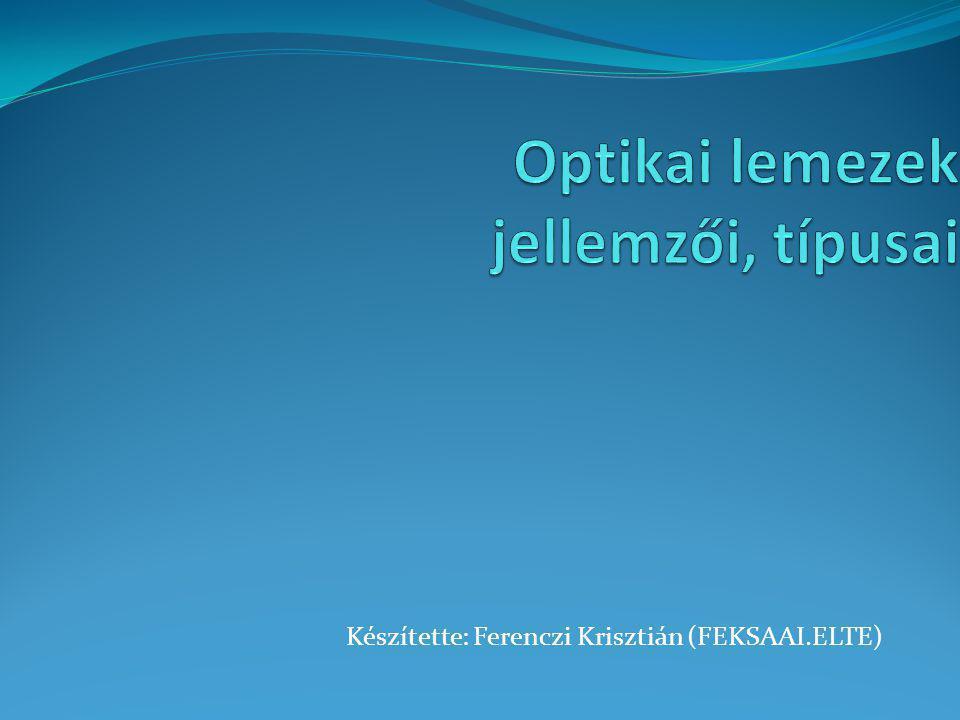 Készítette: Ferenczi Krisztián (FEKSAAI.ELTE)