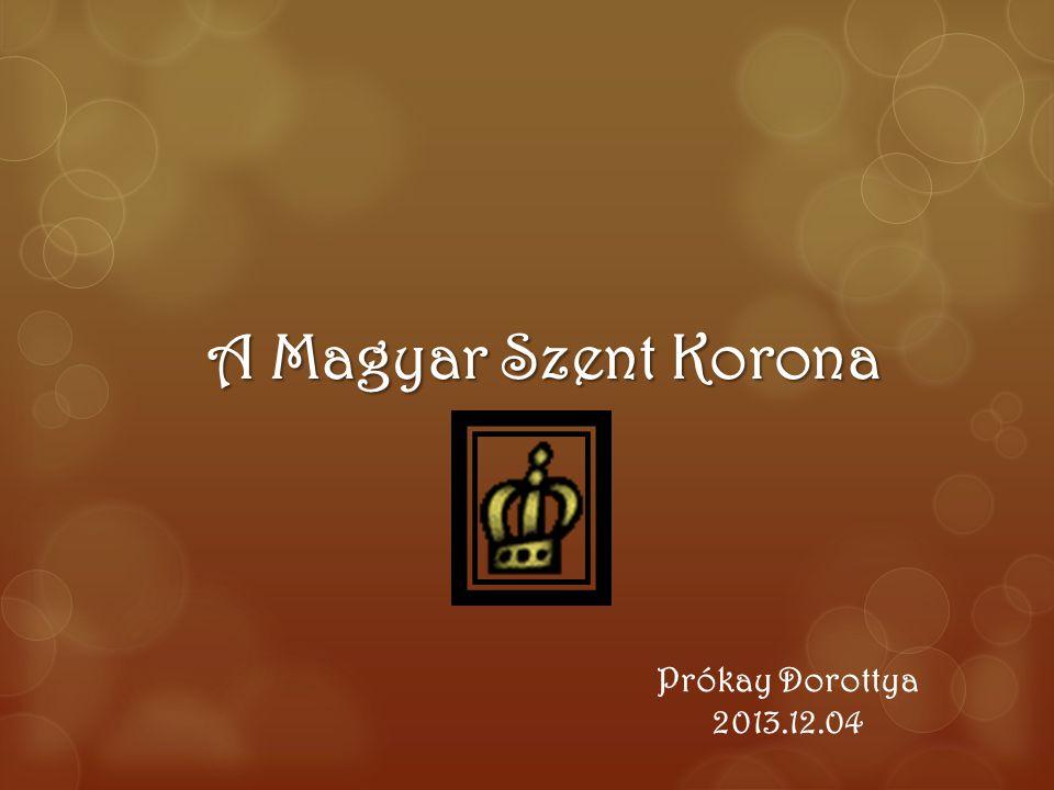 A Magyar Szent Korona Prókay Dorottya 2013.12.04