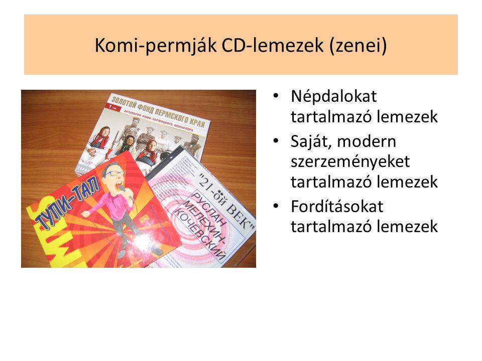 Komi-permják CD-lemezek (zenei) • Népdalokat tartalmazó lemezek • Saját, modern szerzeményeket tartalmazó lemezek • Fordításokat tartalmazó lemezek