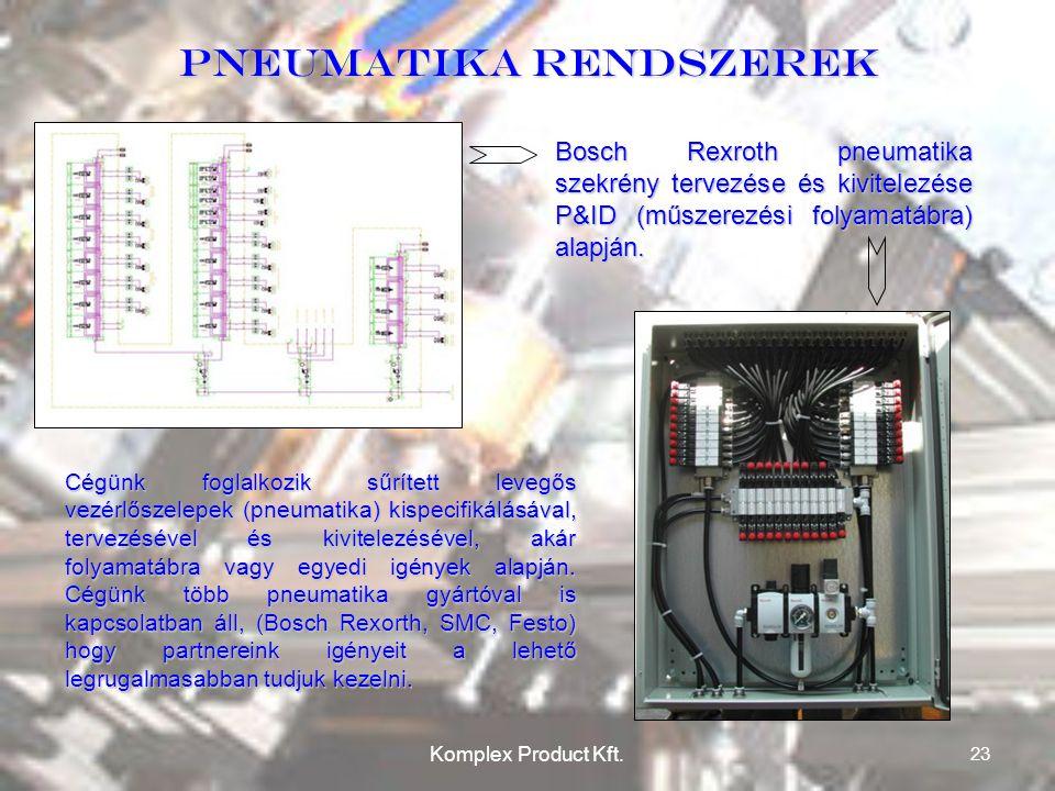 Pneumatika rendszerek Bosch Rexroth pneumatika szekrény tervezése és kivitelezése P&ID (műszerezési folyamatábra) alapján.