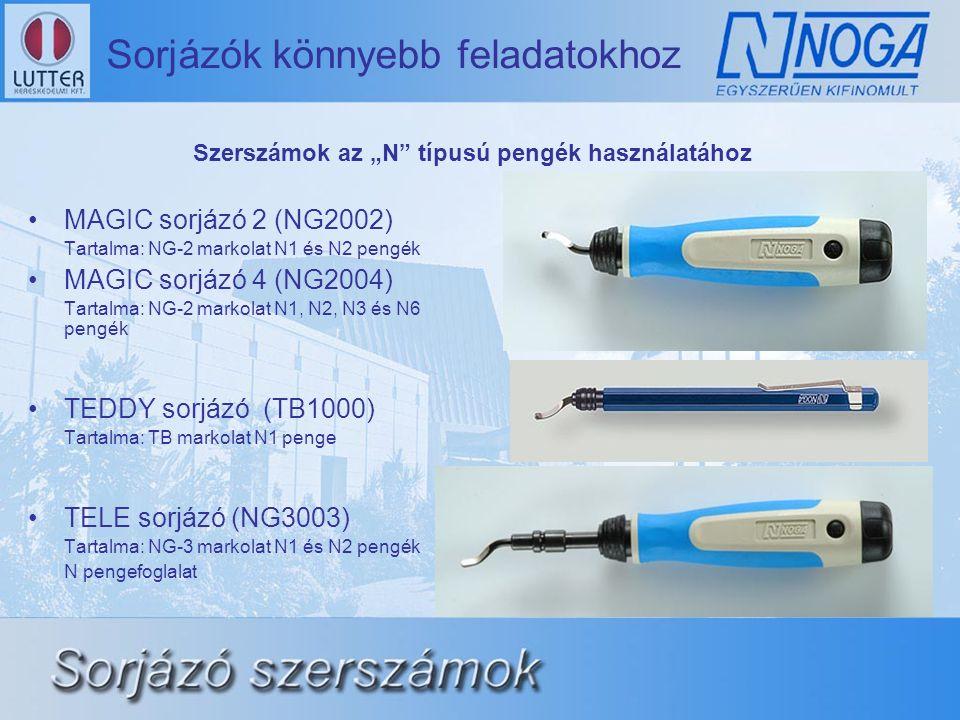 """•MAGIC sorjázó 2 (NG2002) Tartalma: NG-2 markolat N1 és N2 pengék •MAGIC sorjázó 4 (NG2004) Tartalma: NG-2 markolat N1, N2, N3 és N6 pengék •TEDDY sorjázó (TB1000) Tartalma: TB markolat N1 penge •TELE sorjázó (NG3003) Tartalma: NG-3 markolat N1 és N2 pengék N pengefoglalat Szerszámok az """"N típusú pengék használatához"""