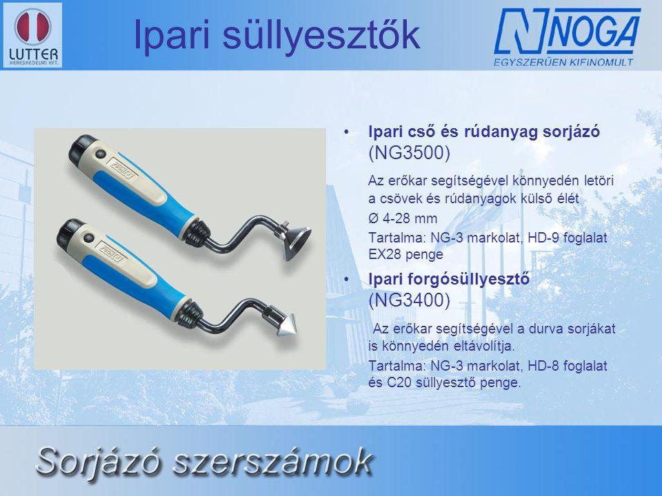 Ipari süllyesztők •Ipari cső és rúdanyag sorjázó (NG3500) Az erőkar segítségével könnyedén letöri a csövek és rúdanyagok külső élét Ø 4-28 mm Tartalma: NG-3 markolat, HD-9 foglalat EX28 penge •Ipari forgósüllyesztő (NG3400) Az erőkar segítségével a durva sorjákat is könnyedén eltávolítja.
