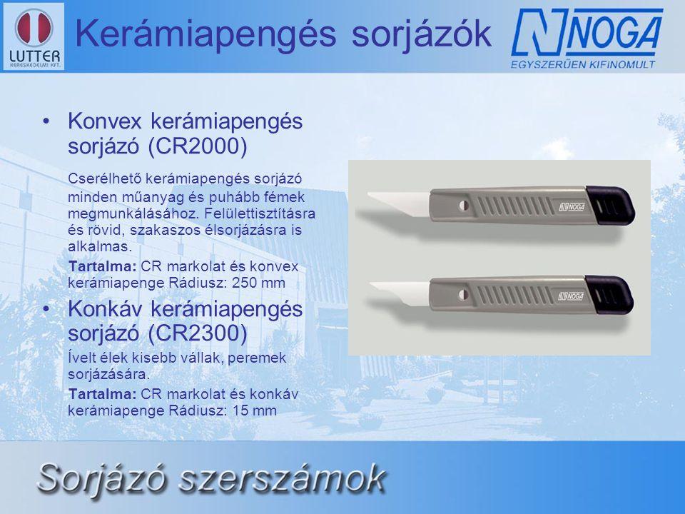 Kerámiapengés sorjázók •Konvex kerámiapengés sorjázó (CR2000) Cserélhető kerámiapengés sorjázó minden műanyag és puhább fémek megmunkálásához. Felület