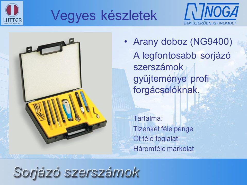 Vegyes készletek •Arany doboz (NG9400) A legfontosabb sorjázó szerszámok gyűjteménye profi forgácsolóknak. Tartalma: Tizenkét féle penge Öt féle fogla