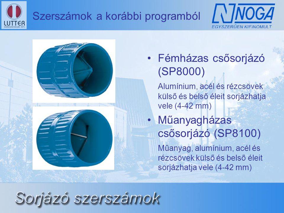 Szerszámok a korábbi programból •Fémházas csősorjázó (SP8000) Alumínium, acél és rézcsövek külső és belső éleit sorjázhatja vele (4-42 mm) •Műanyagházas csősorjázó (SP8100) Műanyag, alumínium, acél és rézcsövek külső és belső éleit sorjázhatja vele (4-42 mm)
