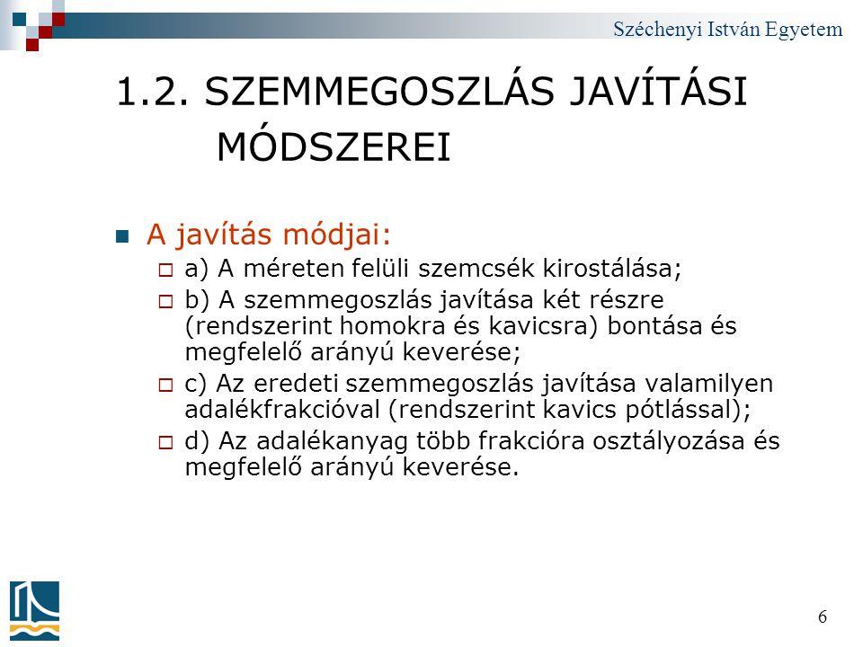 Széchenyi István Egyetem 197 6.3.ASZFALTBURKOLATOK II.