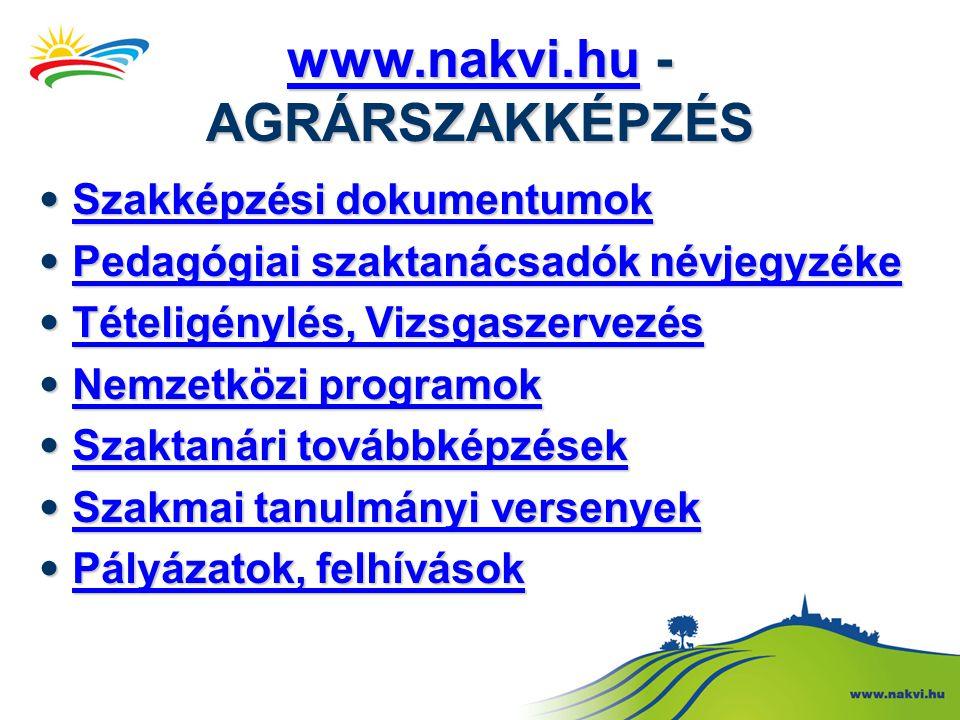 www.nakvi.huwww.nakvi.hu - AGRÁRSZAKKÉPZÉS www.nakvi.hu • Szakképzési dokumentumok Szakképzési dokumentumok Szakképzési dokumentumok • Pedagógiai szak