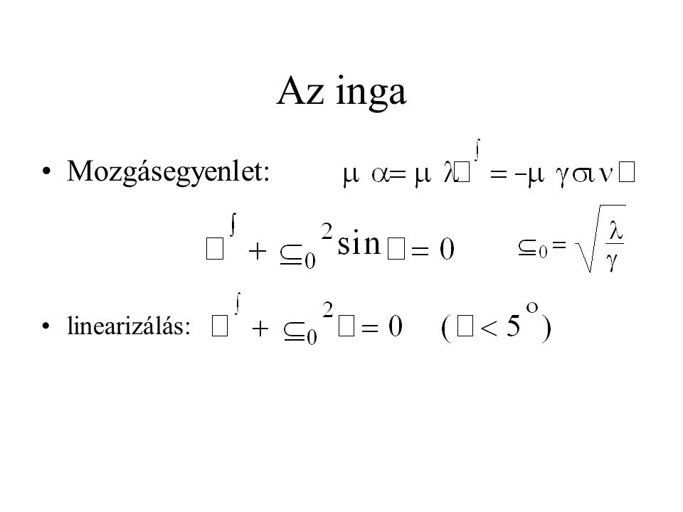 Definíciók (2) •bifurkáció - periódus-kettőződés, nem-lineáris egyenletek minőségileg eltérő, új megoldásának megjelenése valamely paraméter változtatásakor.