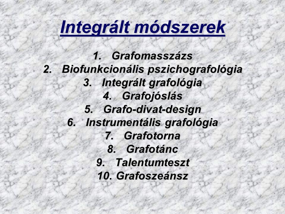 Grafoterápia •A kézírás mutatta gyengepontok felismerése és korrekciója, felülírása a kézírás tudatos megváltoztatásával.