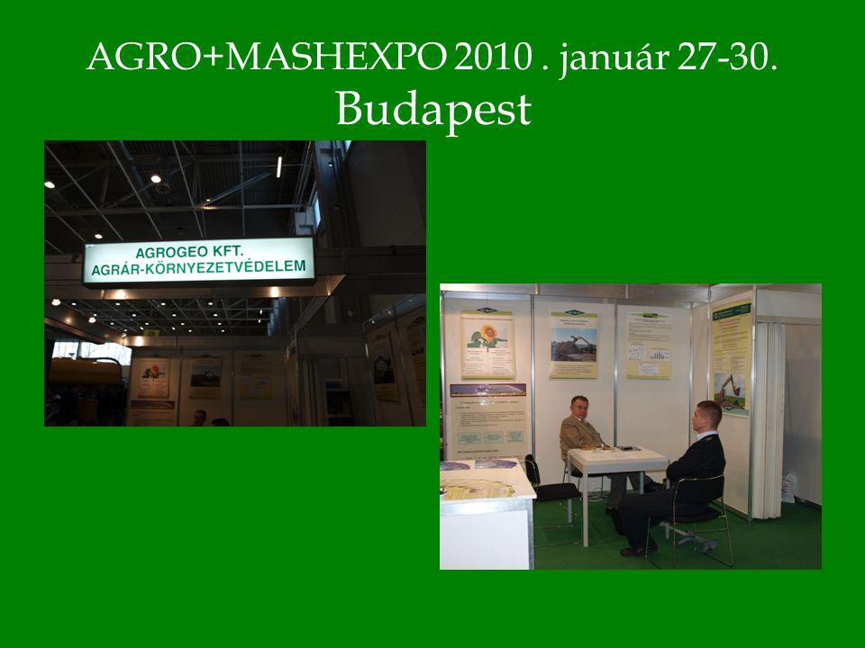 AGRO+MASHEXPO 2010. január 27-30. Budapest