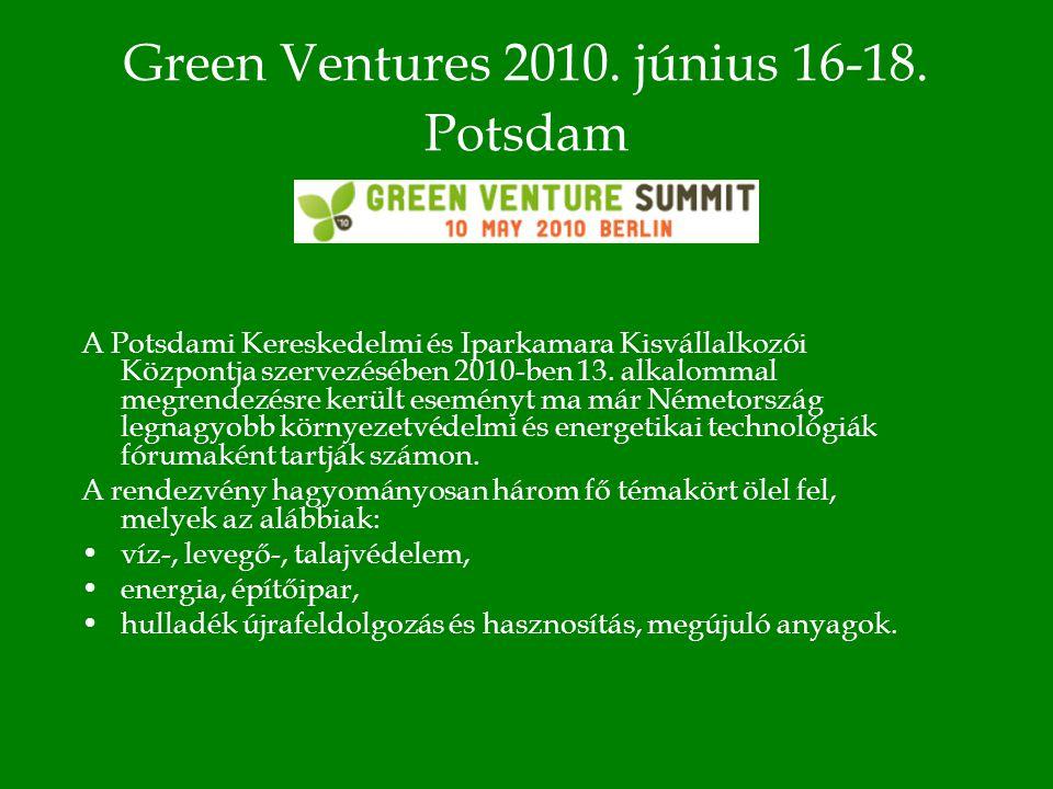Green Ventures 2010. június 16-18.