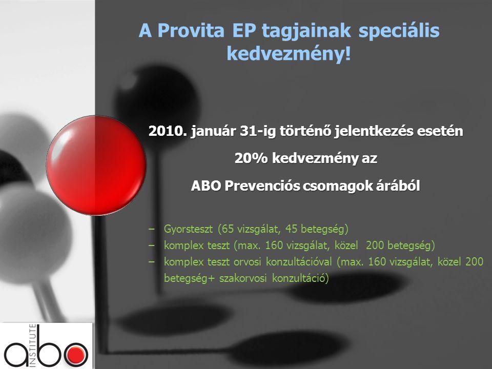 A Provita EP tagjainak speciális kedvezmény. 2010.