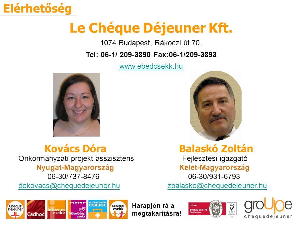 Elérhetőség Harapjon rá a megtakarításra. Le Chéque Déjeuner Kft.