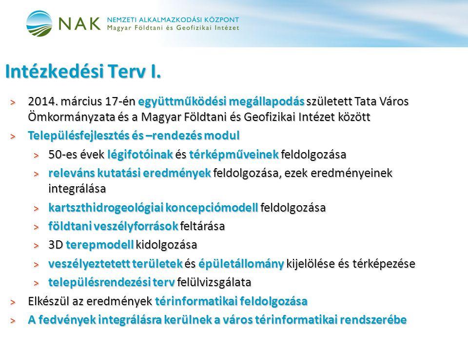 > 2014. március 17-én együttműködési megállapodás született Tata Város Ömkormányzata és a Magyar Földtani és Geofizikai Intézet között > Településfejl
