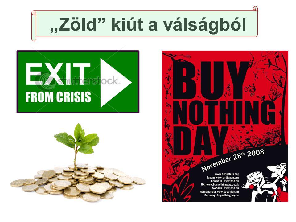 """""""Zöld"""" kiút a válságból"""