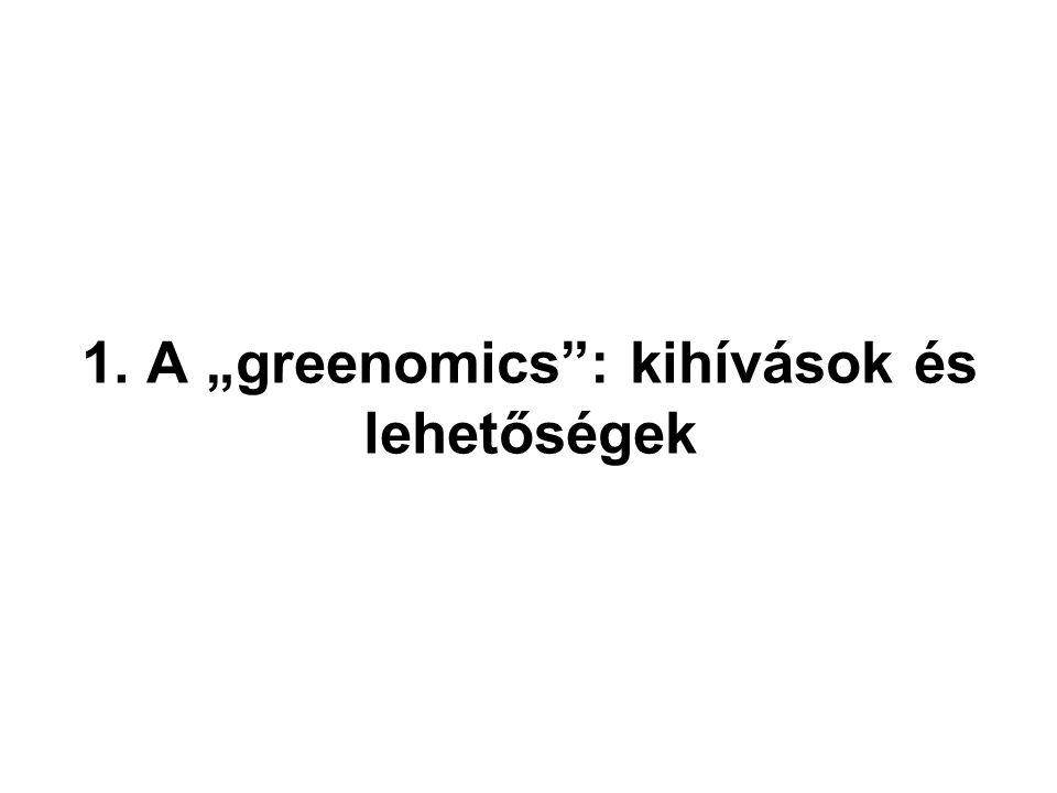 """1. A """"greenomics"""": kihívások és lehetőségek"""
