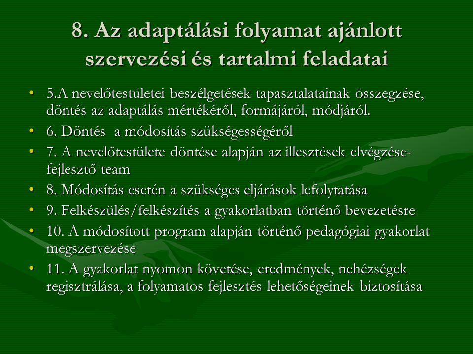 Törvényességi megfelelés Az óvoda nevelési programja (KTV.