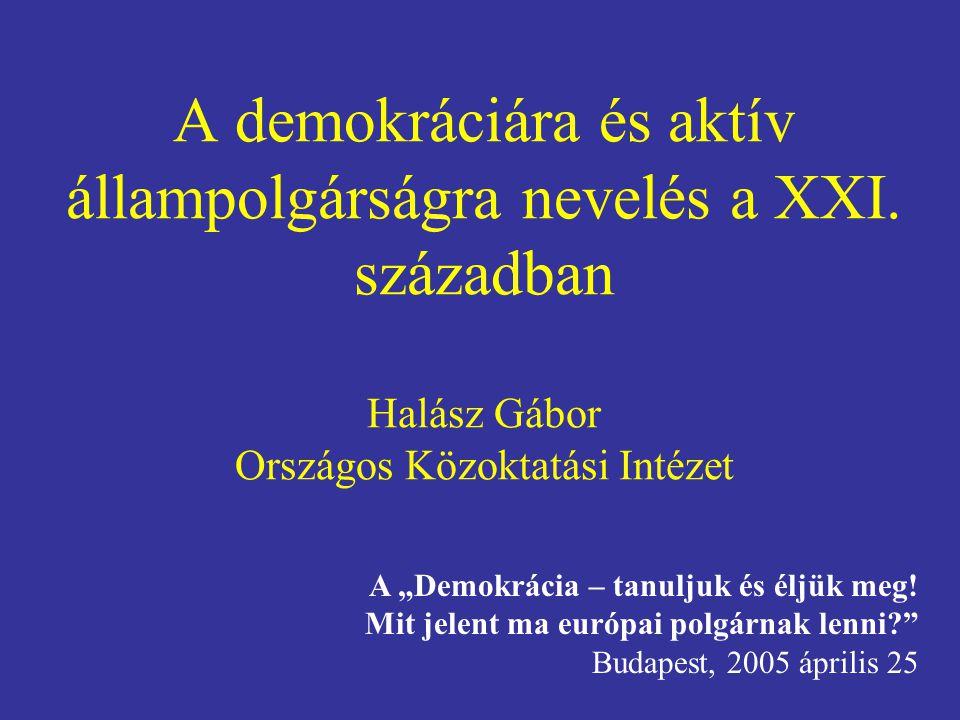 A demokráciára és aktív állampolgárságra nevelés a XXI.
