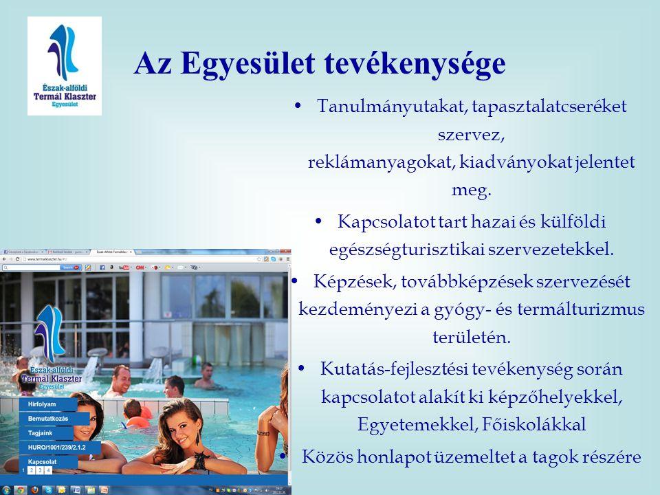 •Tanulmányutakat, tapasztalatcseréket szervez, reklámanyagokat, kiadványokat jelentet meg. •Kapcsolatot tart hazai és külföldi egészségturisztikai sze