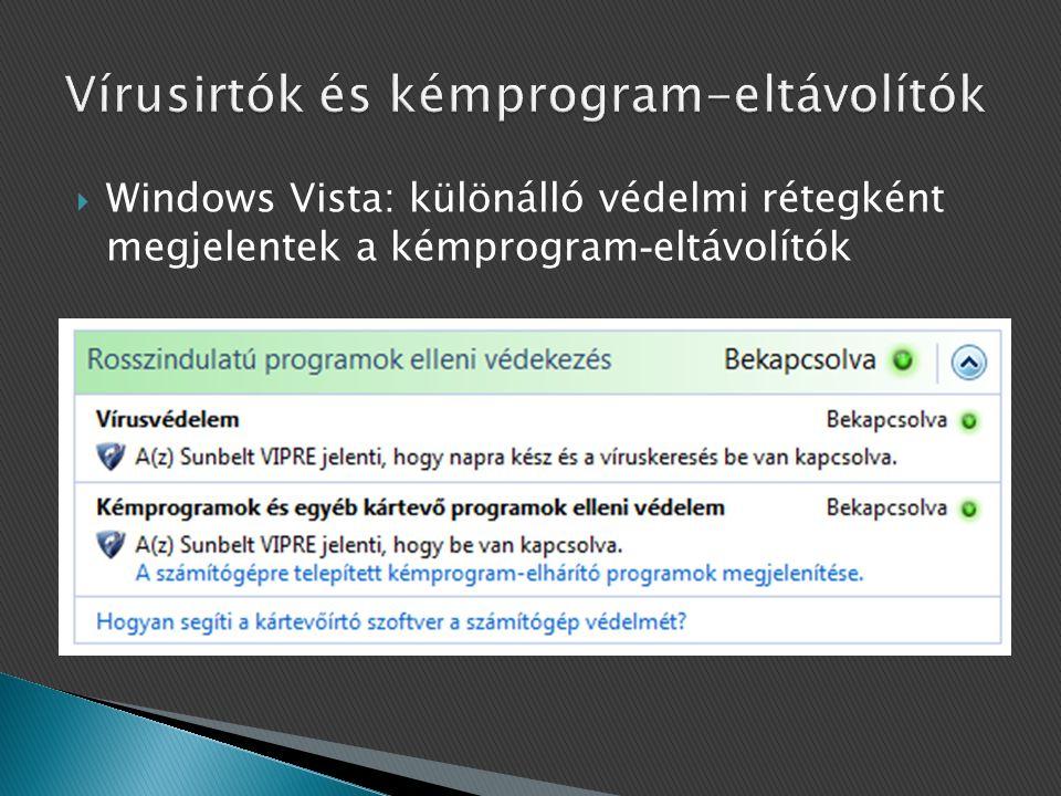  Windows Vista: különálló védelmi rétegként megjelentek a kémprogram - eltávolítók