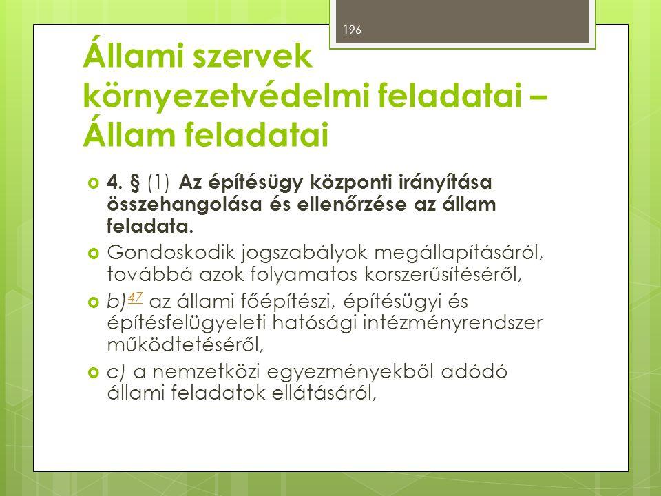 Állami szervek környezetvédelmi feladatai – Állam feladatai  4.