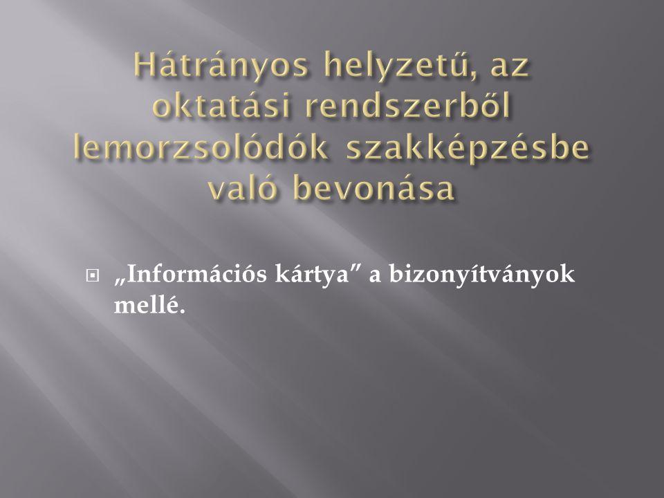 """ """"Információs kártya a bizonyítványok mellé."""