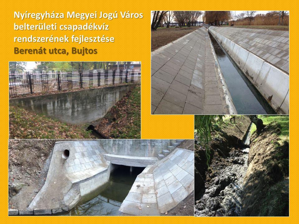 Nyíregyháza Megyei Jogú Város belterületi csapadékvíz rendszerének fejlesztése Berenát utca, Bujtos
