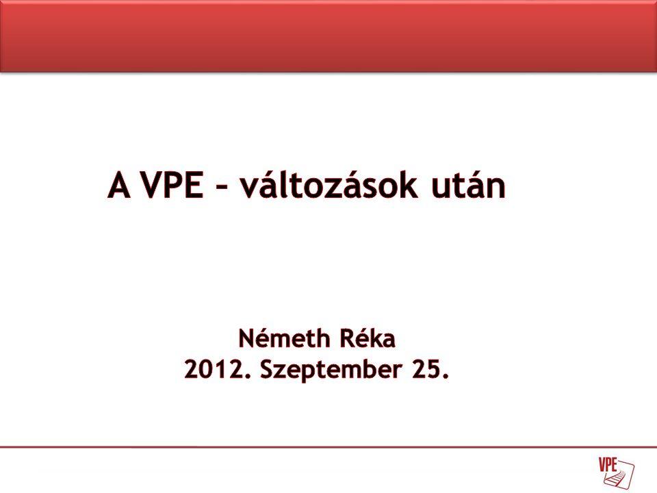 • VPE Kft, folyamatos változásban: -Feladatok -Változások lekövetése, támogatása • Külső hatások: -Rendelet a versenyképes árufuvarozást szolgáló európai vasúti hálózatról -Recast