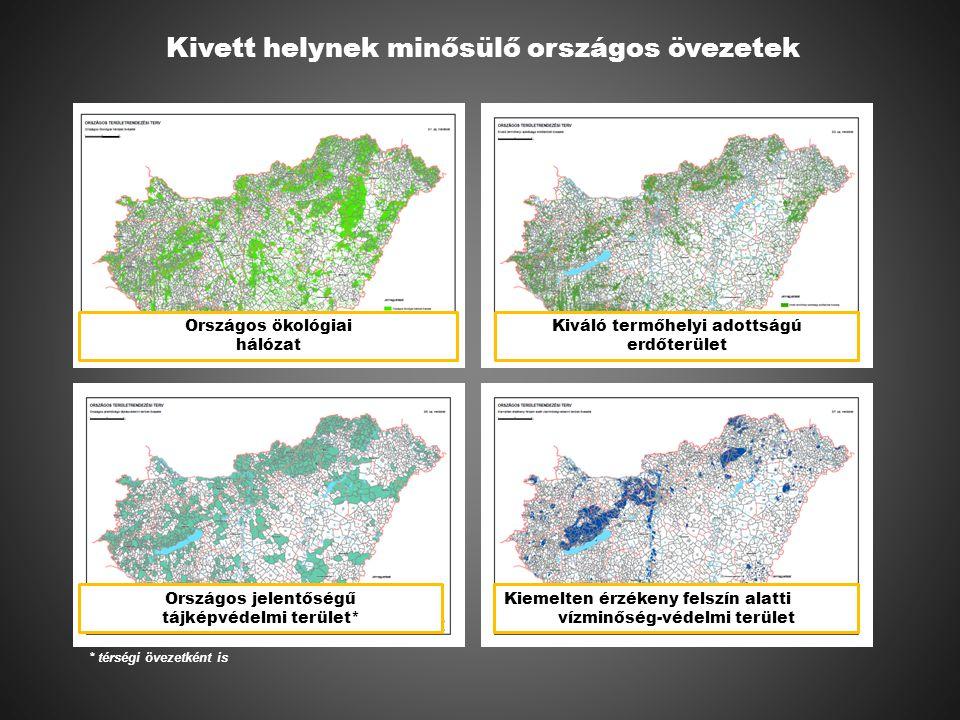 Országos ökológiai hálózat Kiváló termőhelyi adottságú erdőterület Országos jelentőségű tájképvédelmi terület* Kiemelten érzékeny felszín alatti vízminőség-védelmi terület Kivett helynek minősülő országos övezetek * térségi övezetként is
