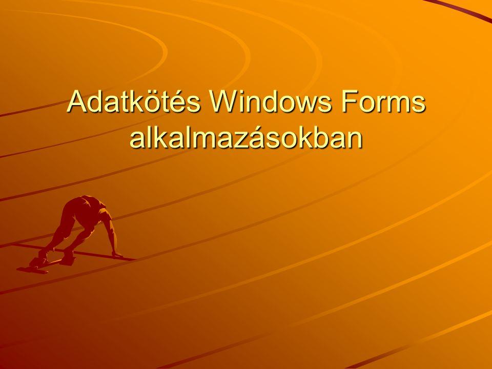 Adatkötés Windows Forms alkalmazásokban