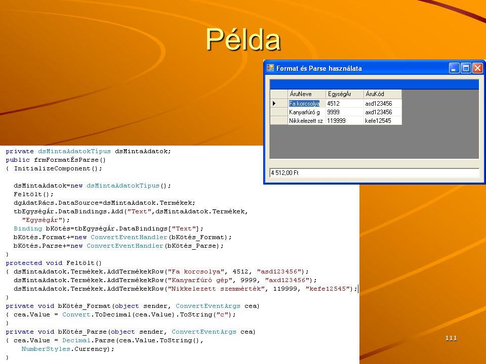 J.Zs.Cs.: Vizuális programozás (c) 2014 J.Zs.Cs.: Vizuális programozás (c) 2010 111 Példa