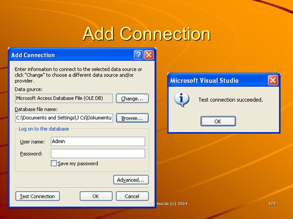 J.Zs.Cs.: Vizuális programozás (c) 2014 121 Add Connection
